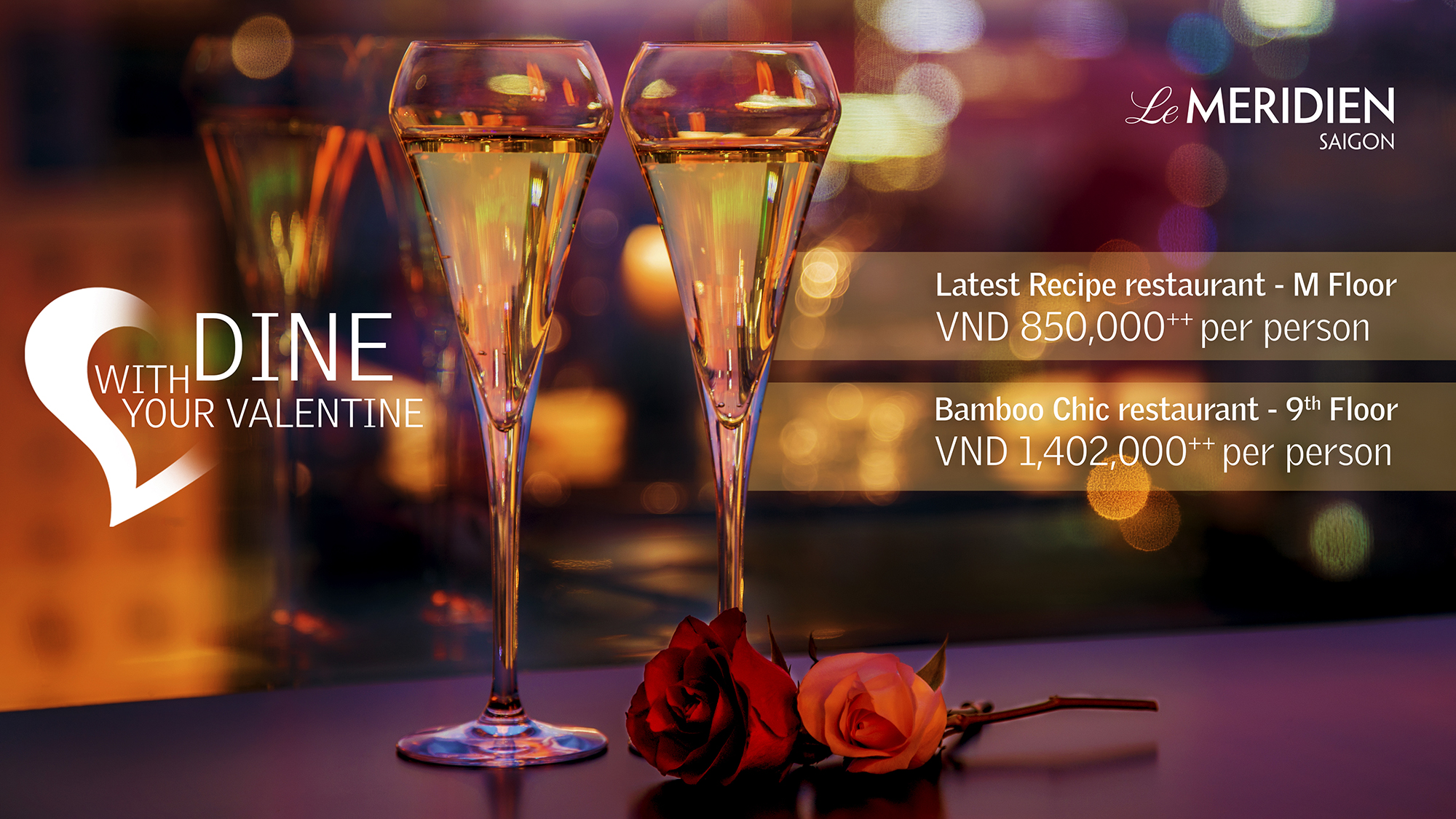 Dine With Your Valentine at Le Meridien Saigon